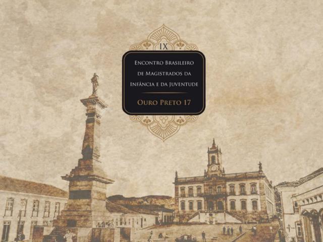 Ouro Preto sedia o IX Encontro Brasileiro dos Magistrados da Infância e da Juventude