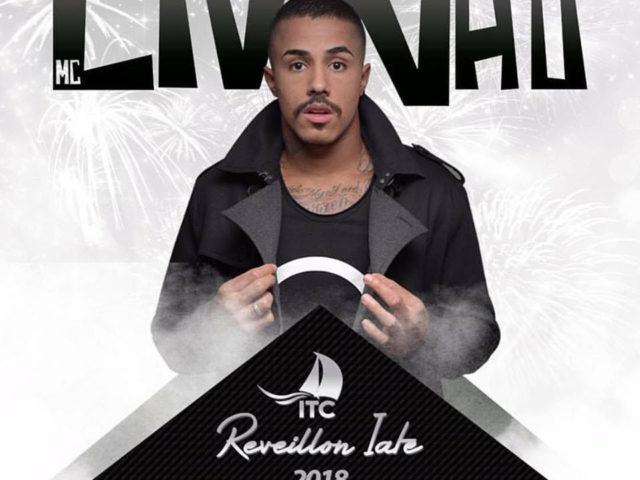 Réveillon Iate 2018 apresenta show de MC Livinho